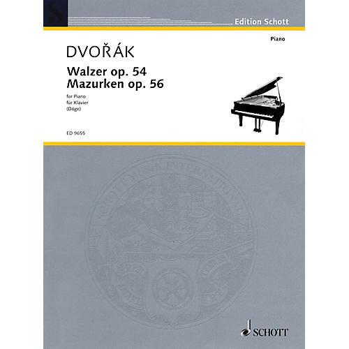 Schott Waltzes, Op. 54 & Mazurkas, Op. 56 Schott Series