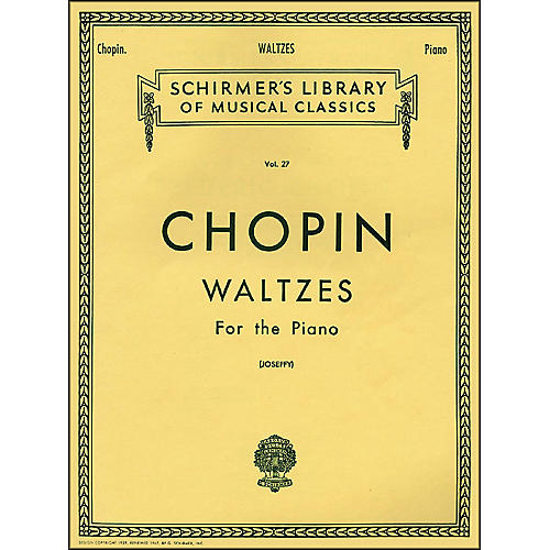 G. Schirmer Waltzes for The Piano By Chopin