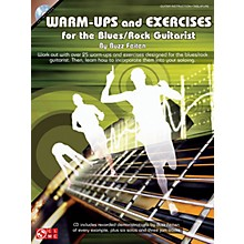 Cherry Lane Warm-Ups and Exercises for the Blues/Rock Guitarist Guitar Educational Softcover with CD by Buzz Feiten