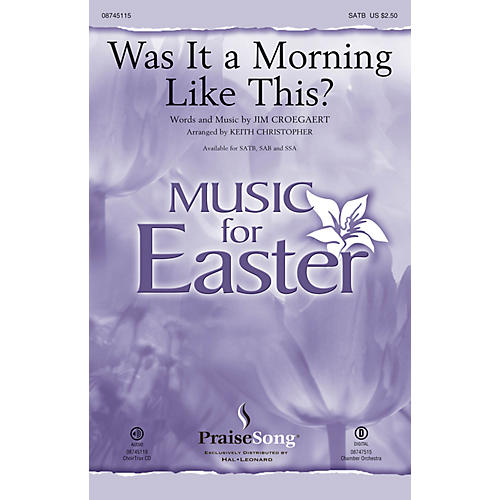 PraiseSong Was It a Morning Like This? SATB by Sandi Patty arranged by Keith Christopher-thumbnail