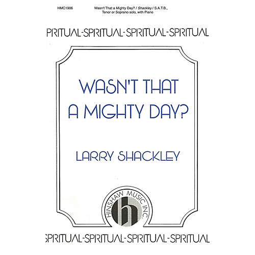 Hinshaw Music Wasn't That a Mighty Day? SATB arranged by Larry Shackley-thumbnail