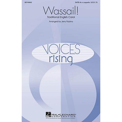 Hal Leonard Wassail! SATB DV A Cappella arranged by Jerry Rubino