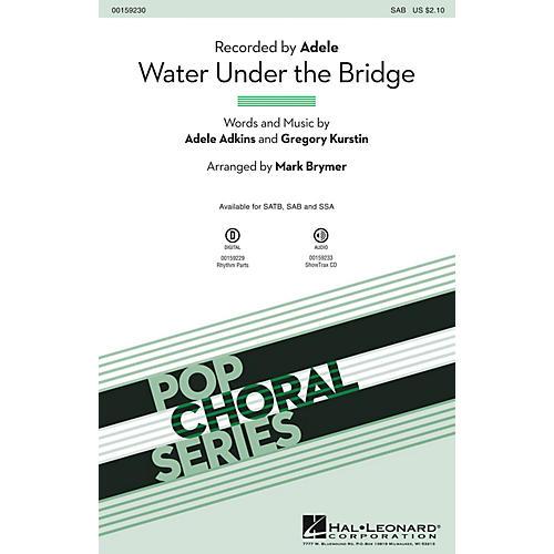 Hal Leonard Water Under the Bridge SAB by Adele arranged by Mark Brymer