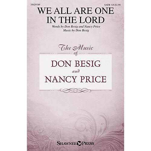 Shawnee Press We All Are One in the Lord SATB composed by Don Besig-thumbnail