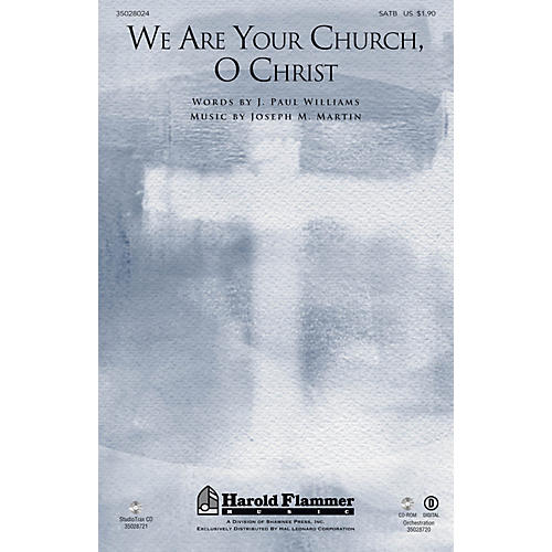 Shawnee Press We Are Your Church, O Christ Studiotrax CD Composed by Joseph M. Martin