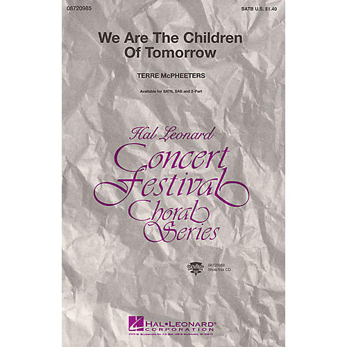 Hal Leonard We Are the Children of Tomorrow 2-Part Composed by Terre McPheeters-thumbnail