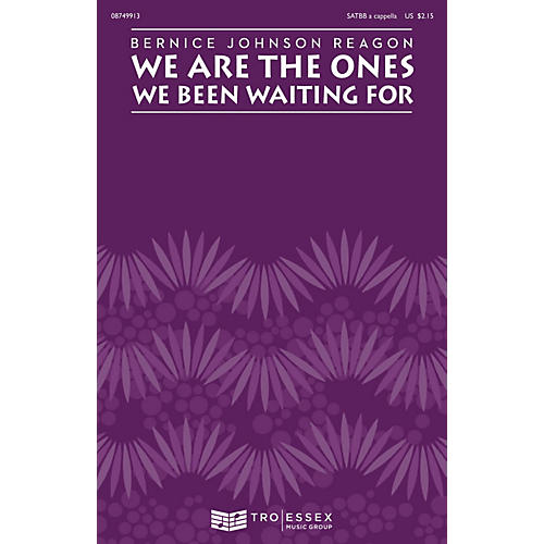 Hal Leonard We Are the Ones We Been Waiting For SATBB by Sweet Honey In The Rock and by Bernice Johnson Reagon