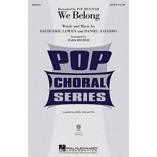 Hal Leonard We Belong SAB by Pat Benatar Arranged by Mark Brymer