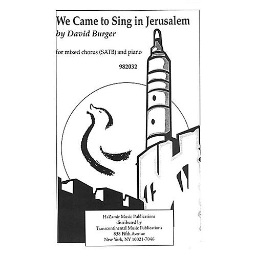 Transcontinental Music We Came to Sing in Jerusalem SATB composed by David Burger-thumbnail
