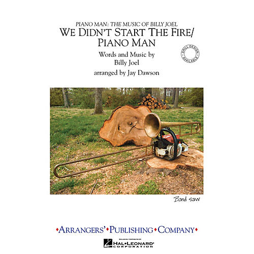 Arrangers We Didn't Start the Fire/Piano Man Marching Band Level 3 Arranged by Jay Dawson-thumbnail