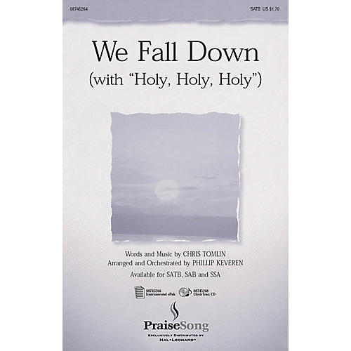 PraiseSong We Fall Down (with Holy, Holy, Holy) SATB arranged by Phillip Keveren-thumbnail