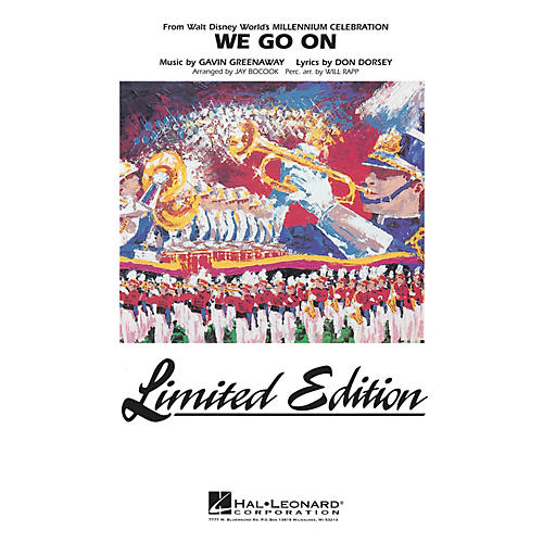 Hal Leonard We Go On (from Disney's Millenium Celebration) Marching Band Level 5 Arranged by Jay Bocook-thumbnail