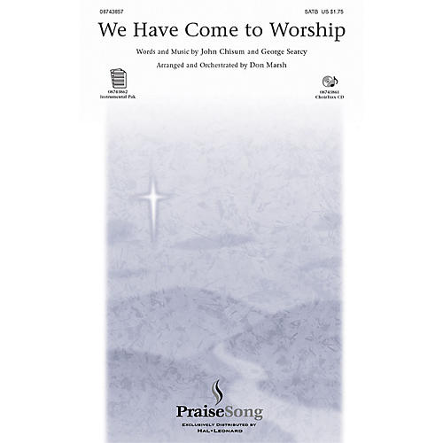 PraiseSong We Have Come to Worship CHOIRTRAX CD Arranged by Don Marsh