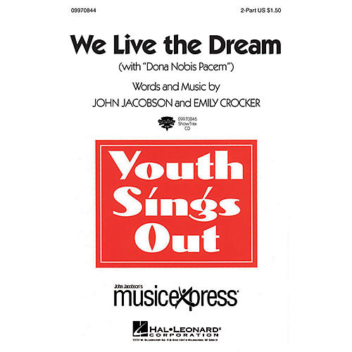 Hal Leonard We Live the Dream (with Dona Nobis Pacem) - ShowTrax CD ShowTrax CD Composed by John Jacobson-thumbnail