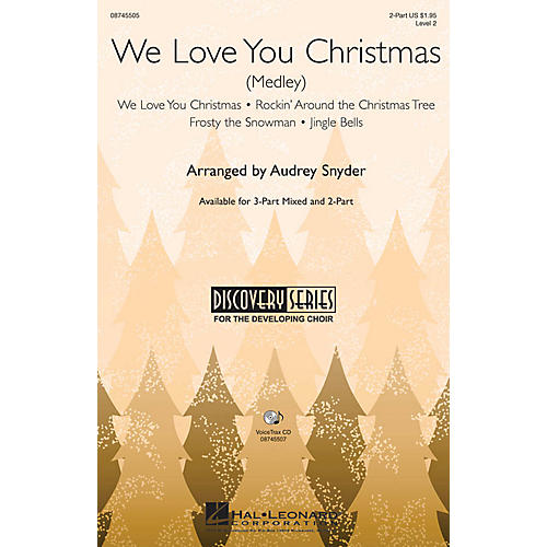 Hal Leonard We Love You Christmas (Medley) 3-Part Mixed Arranged by Audrey Snyder-thumbnail