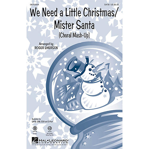 Hal Leonard We Need a Little Christmas/Mister Santa (Choral Mash-up) SATB arranged by Roger Emerson