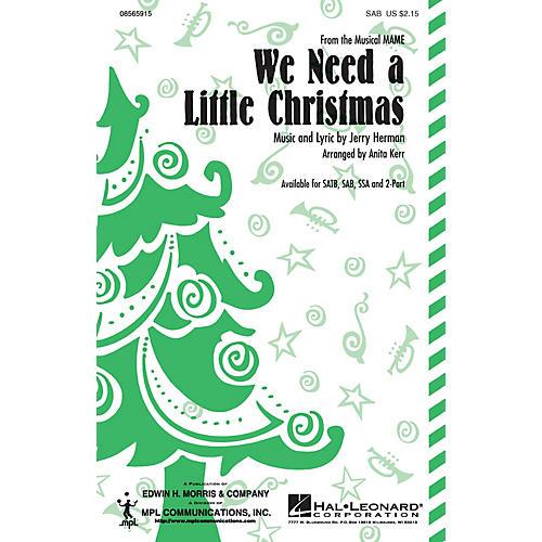 Hal Leonard We Need a Little Christmas SSA Arranged by Anita Kerr
