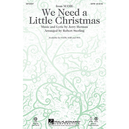 Hal Leonard We Need a Little Christmas (with We Wish You a Merry Christmas) CHOIRTRAX CD Arranged by Robert Sterling