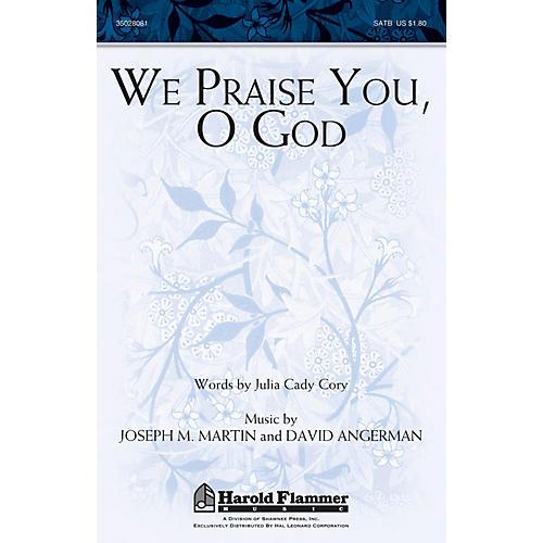 Shawnee Press We Praise You, O God SATB composed by Joseph M. Martin-thumbnail
