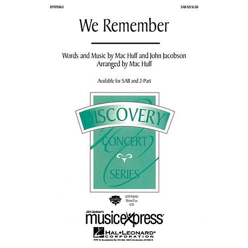 Hal Leonard We Remember SAB Arranged by Mac Huff-thumbnail