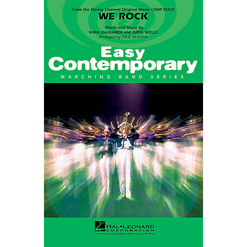 Hal Leonard We Rock (from Disney's Camp Rock) Marching Band Level 2 Arranged by Paul Murtha-thumbnail