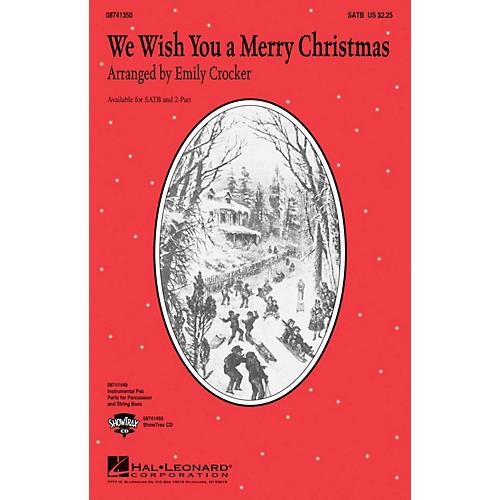 Hal Leonard We Wish You a Merry Christmas SATB arranged by Emily Crocker