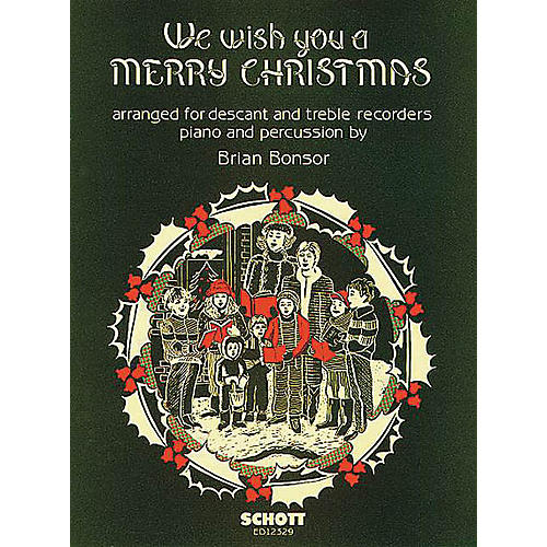 Schott We Wish You a Merry Christmas (Score) Schott Series Arranged by Brian Bonsor-thumbnail