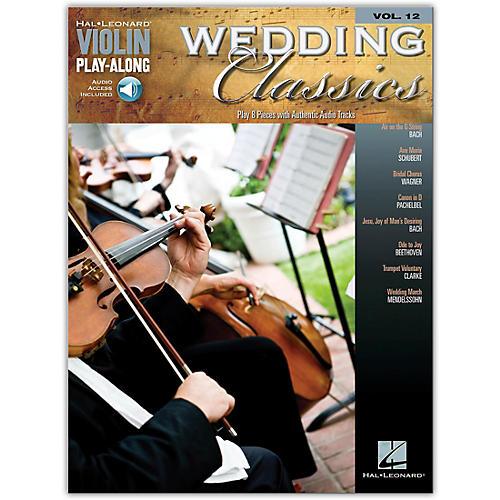 Hal Leonard Wedding Classics Violin Play-Along Volume 12 (Book/CD)