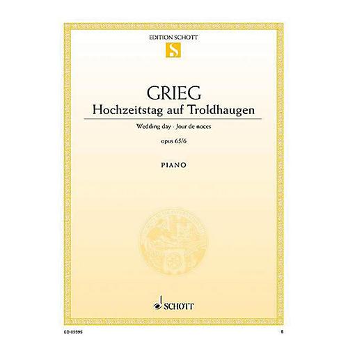Schott Wedding Day at Troldhaugen, Op. 65, No. 6 (from Lyric Pieces) Schott Series