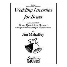 Southern Wedding Favorites for Brass (Part 3 - Horn/Trombone/Euphonium) Southern Music Series by Jim Mahaffey