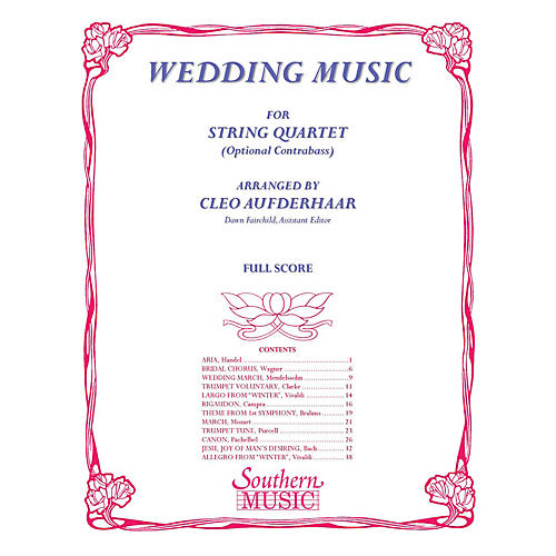 Southern Wedding Music (String Quartet) Southern Music Series Arranged by Cleo Aufderhaar