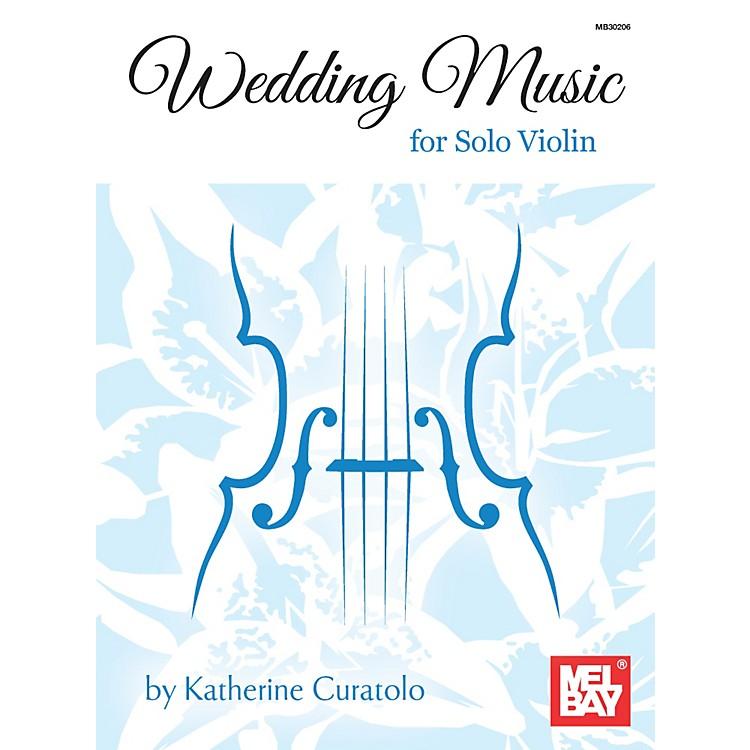 Mel BayWedding Music for Solo Violin