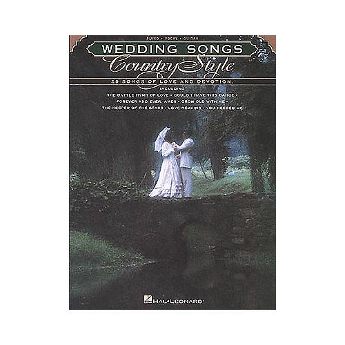 Hal Leonard Wedding Songs Country Style Piano/Vocal/Guitar Songbook