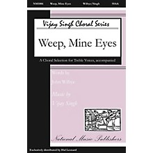 National Music Publishers Weep Mine Eyes SSAA composed by Vijay Singh