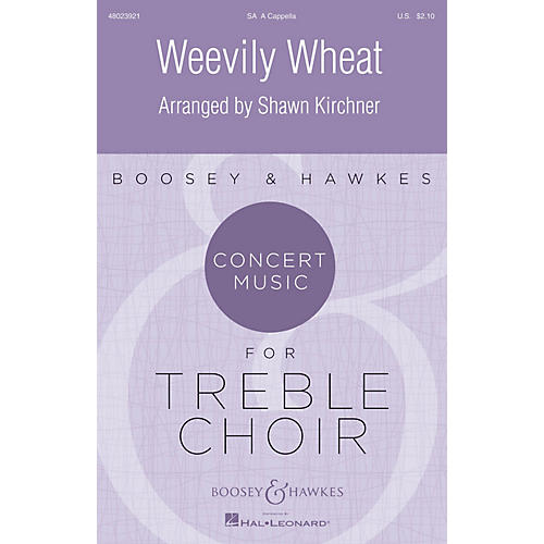 Boosey and Hawkes Weevily Wheat (Concert Music for Treble Choir) SA arranged by Shawn Kirchner-thumbnail
