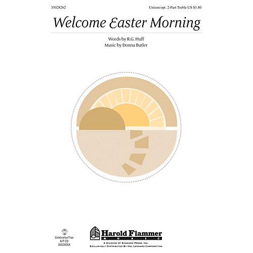 Shawnee Press Welcome Easter Morning Unison/2-Part Treble composed by Donna Butler