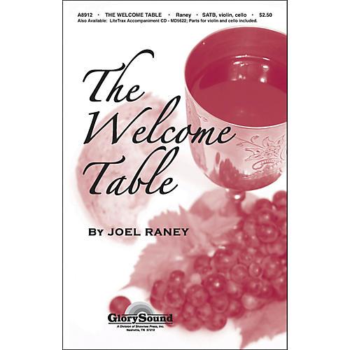 Hal Leonard Welcome Table SATB/Violin/Cello Joel Raney