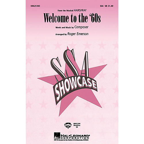 Hal Leonard Welcome to the '60s (from Hairspray) SSA arranged by Roger Emerson-thumbnail