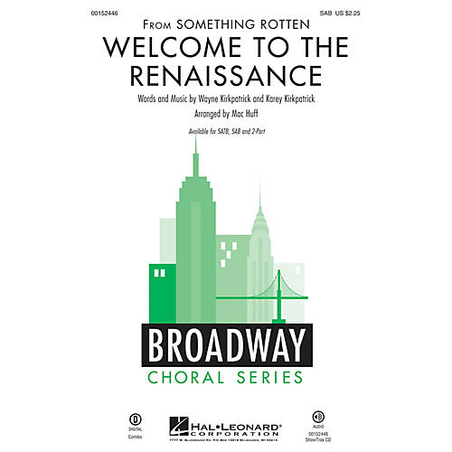 Hal Leonard Welcome to the Renaissance (from Something Rotten) SAB arranged by Mac Huff-thumbnail