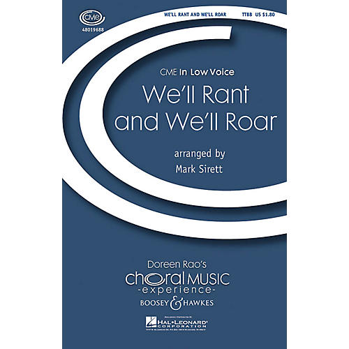Boosey and Hawkes We'll Rant and We'll Roar (CME In Low Voice) TTBB arranged by Mark Sirett-thumbnail