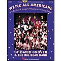 Hal Leonard We're All Americans-A Collection of Songs and Messages For Young People Concert CD  Thumbnail