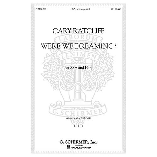 G. Schirmer Were We Dreaming? SSA composed by Cary Ratcliff-thumbnail