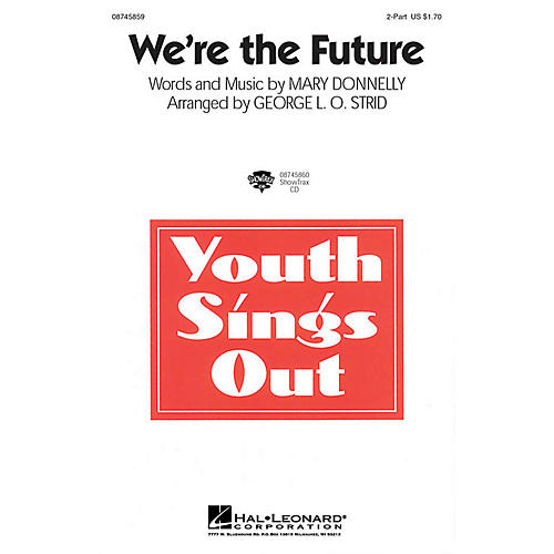 Hal Leonard We're the Future ShowTrax CD Arranged by George L.O. Strid-thumbnail