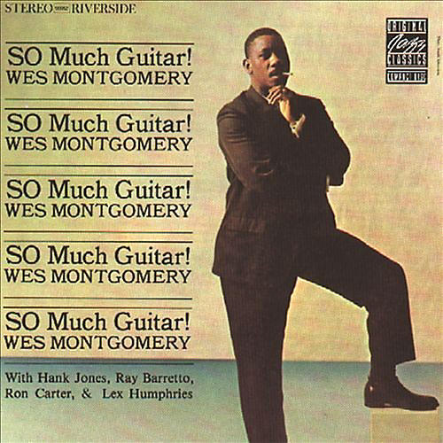 Alliance Wes Montgomery - So Much Guitar
