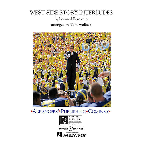 Arrangers West Side Story Interludes Marching Band Level 3 Arranged by Tom Wallace-thumbnail