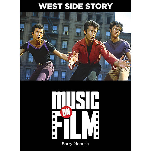 Limelight Editions West Side Story (Music on Film Series) Music On Filments Series Softcover Written by Barry Monush-thumbnail
