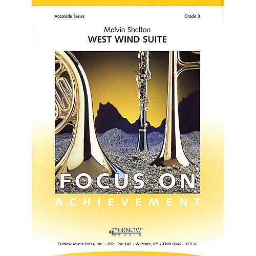 Curnow Music West Wind Suite (Grade 3 - Score and Parts) Concert Band Level 3 Composed by Melvin Shelton-thumbnail