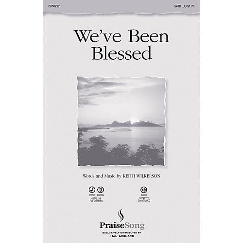 PraiseSong We've Been Blessed SATB composed by Keith Wilkerson-thumbnail