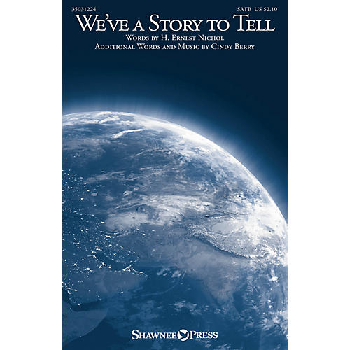Shawnee Press We've a Story to Tell SATB composed by Cindy Berry-thumbnail