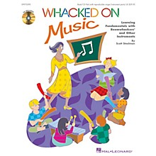 Hal Leonard Whacked on Music (Learning Fundamentals with Boomwhackers and Other Instruments) by Scott Steelman